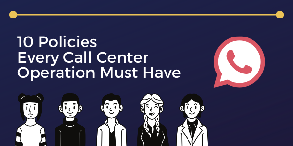 10-Policies-Every-Call-Center-Operation-Must-Have